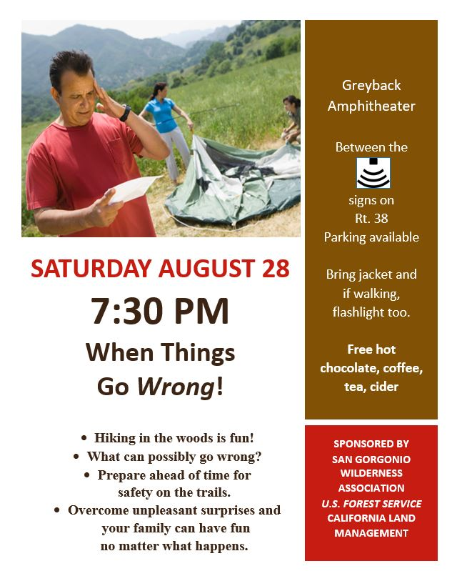 Saturday Aug 28 ranger talk when things go wrong